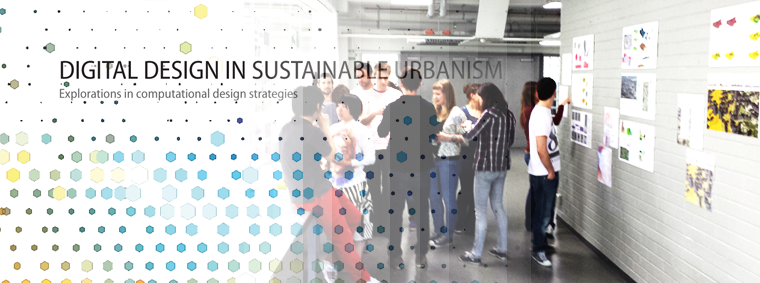 Exhibition – Digital Design in Sustainable Urbanism
